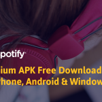 How to Download spotify premium for Android, ios & windows