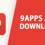 Guidelines To Download And Install 9Apps Store On Your Device