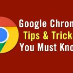 10 Chrome Tips You Must Know