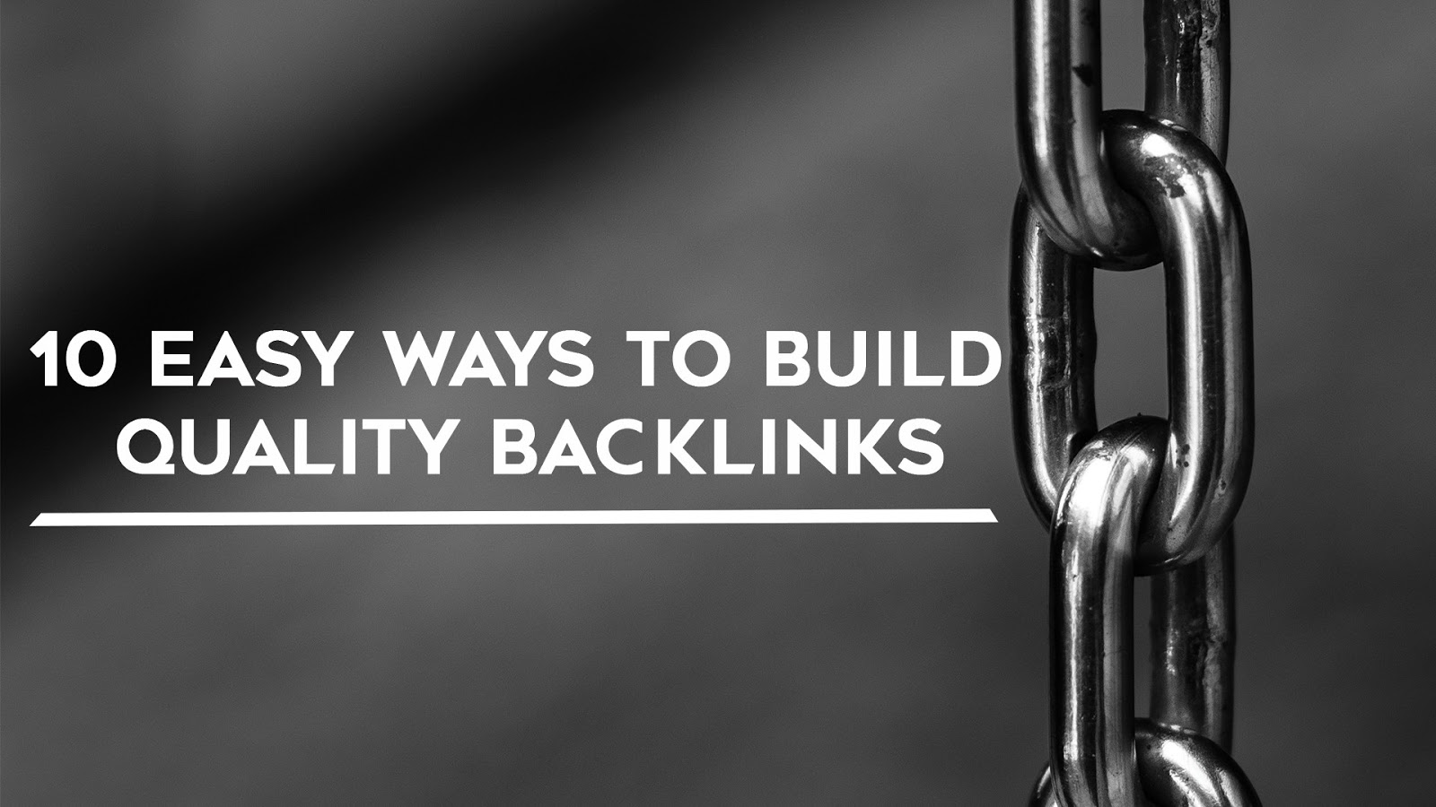 Build Free Quality Backlinks for Your New Website In 10 Easy Ways